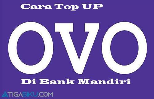 Cara Top Up OVO di Bank Mandiri