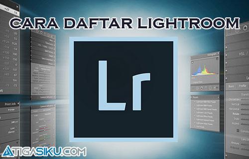 Cara Daftar Lightroom