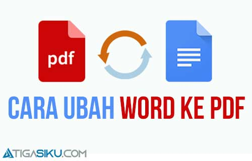 Cara Ubah Word ke PDF di HP