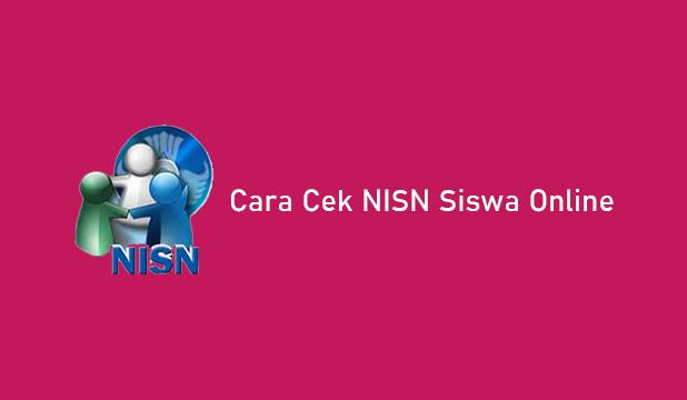 Cara Cek NISN Siswa Secara Online