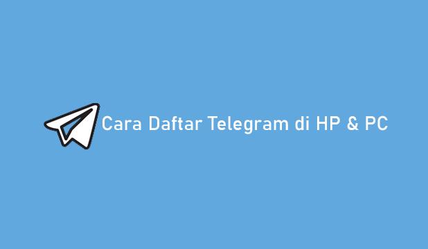 Cara Daftar Telegram di HP dan PC