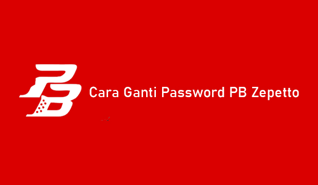 Cara Ganti Password PB Zepetto Terbaru