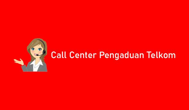 Nomor Call Center Pengaduan Telkom