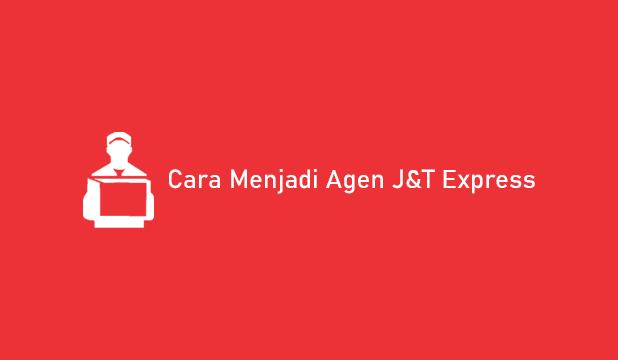 6 Cara Menjadi Agen J T Express 2021 Syarat Keuntungan Tigasiku