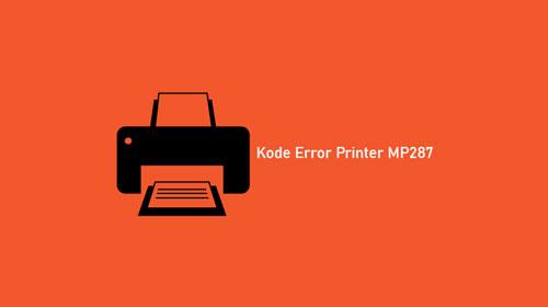 Kode Error Printer MP287