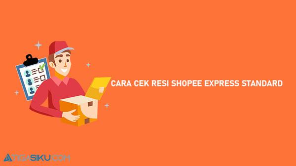 Cara Cek Resi Shopee Express Standard