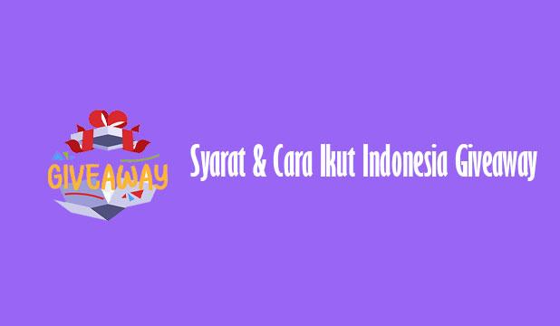 Cara Ikut Indonesia Giveaway