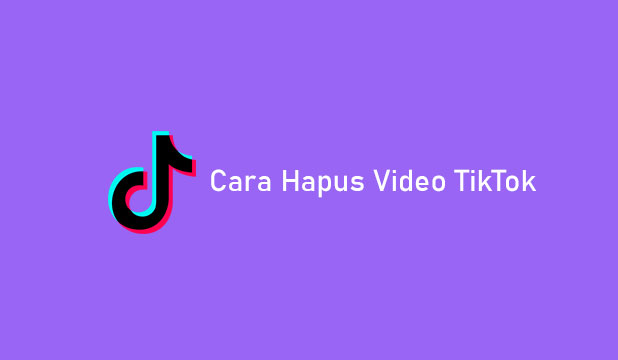 Cara Hapus Video TikTok