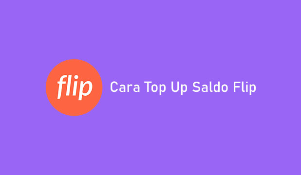 Cara Top Up Flip