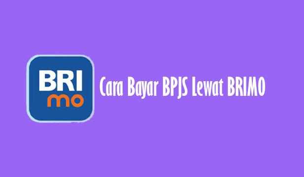 Cara Bayar BPJS Lewat BRIMO