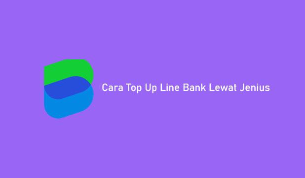 Cara Top Up Line Bank Lewat Jenius
