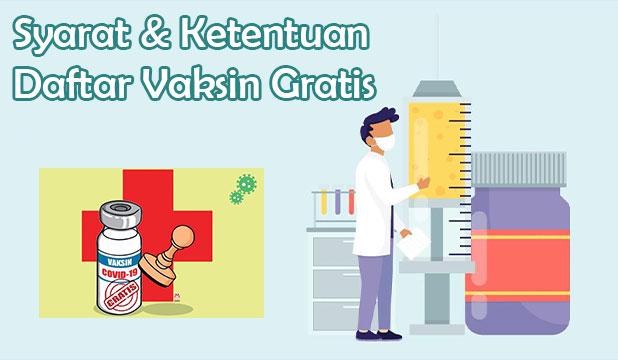 Syarat Ketentuan Daftar Vaksin Gratis